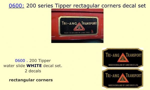 0600: Tri-ang 200 series Tipper rectagular corners decal set